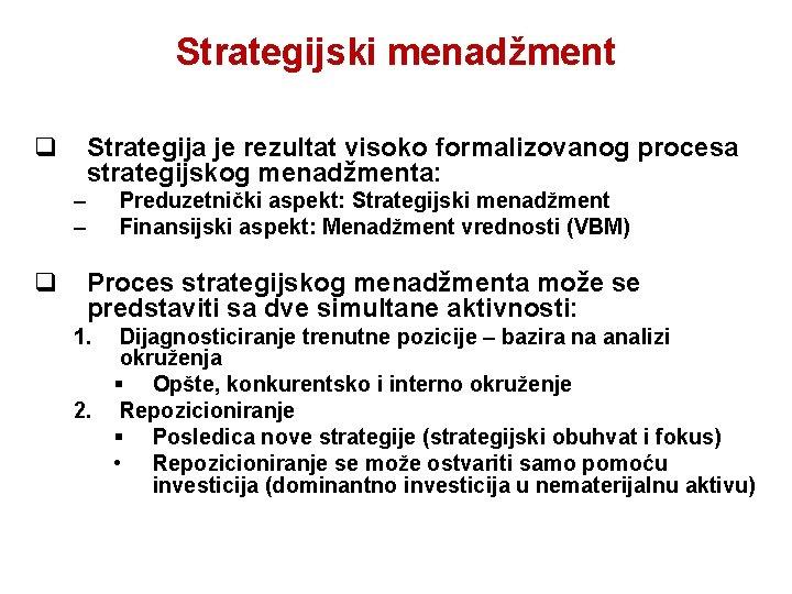 investicijos į strategiją